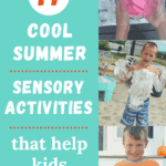 17 Cool Summer Sensory Activities That Help Kids