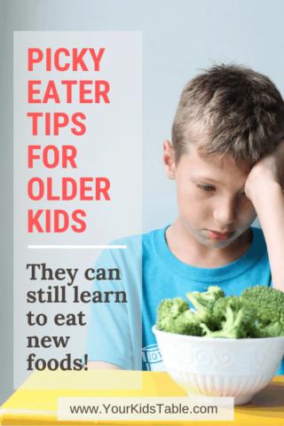 Picky Eater Tips for Older Kids