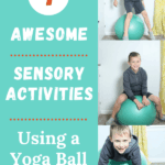 7 Awesome Sensory Activities Using a Yoga Ball