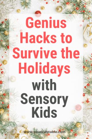 Genius Hacks to Survive the Holidays with Sensory Kids