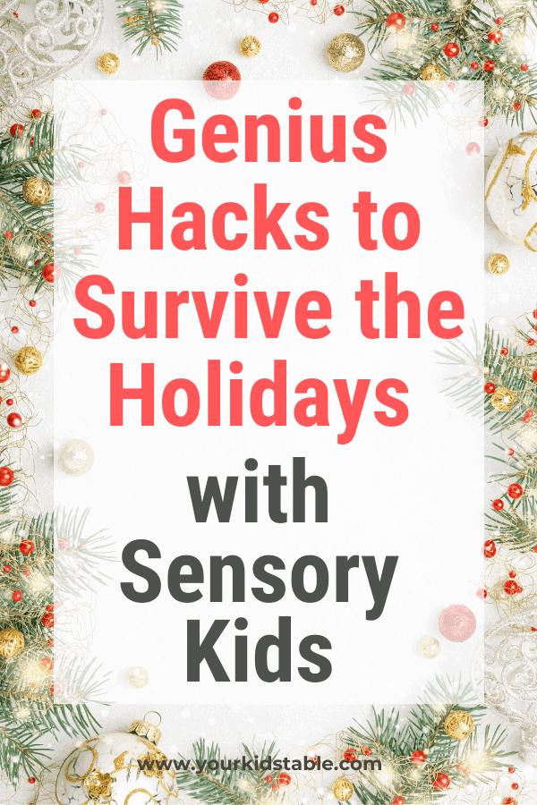 The holidays with a sensory kid can add another whole layer of stress, but despite all the extra stimulation, I've got 23 hacks to not only help you survive, but also to enjoy the season. #sensory #sensoryissues #holidaysensoryissues #holidayhacks