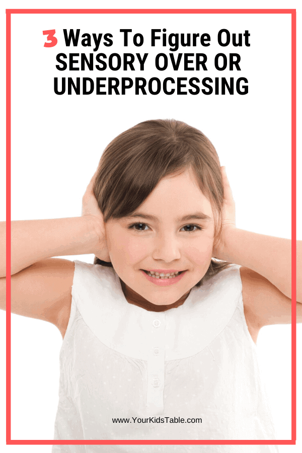 In order to help your child overcome or manage their sensory needs, it's critical to understand if your child is over or under processing sensations. Come find out 3 ways to figure out what your child's sensory needs are! #sensory #sensoryprocessing #sensoryprocessingdisorder