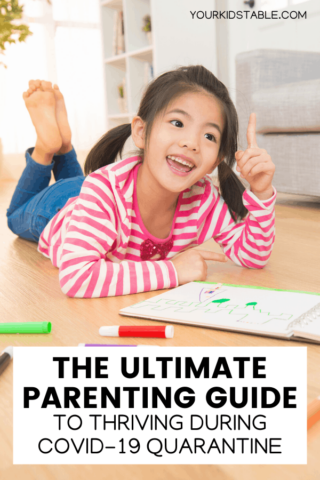 The Ultimate Parenting Guide to Thriving During Quarantine