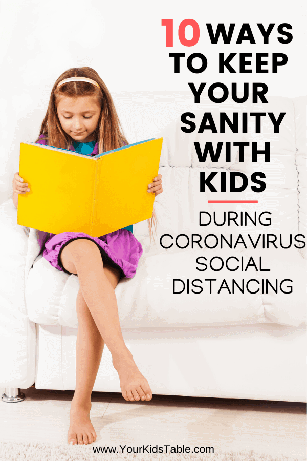 Being stuck at home with your kids for an unknown amount of time, can cause lots of anxiety, but these 10 tips and activities can help you keep your sanity during Coronavirus Social Distancing.  #socialdistancing #stuckinside #stuckinsidewithtoddler #stuckinsideactivitiesforkids #socialdistancingactivities