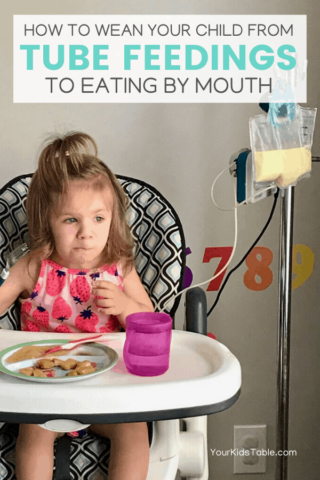 How to Wean Your Child From Tube Feedings to Eating By Mouth
