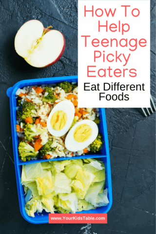 How to Help Teenage Picky Eaters Eat Different Foods