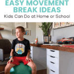 Easy Movement Break Ideas Kids Can Do at Home or School