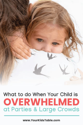 What to Do When Your Child Is Overwhelmed at Parties and Large Crowds