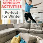 5 Indoor Sensory Activities Perfect for Winter
