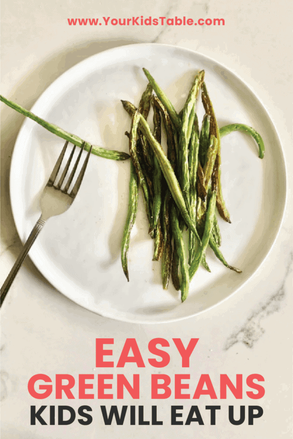 Green Bean Recipe That Kids Will Chow Down On!