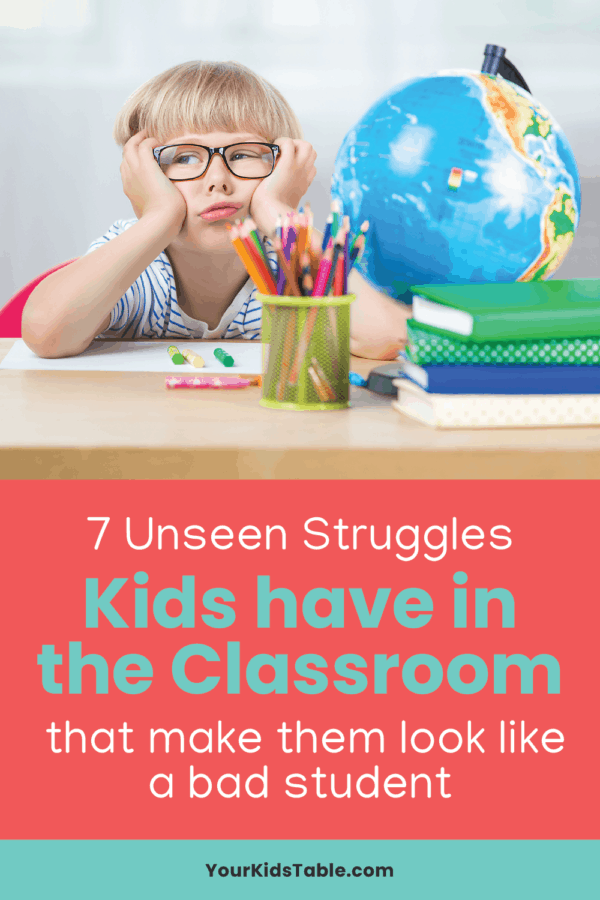 Kids can easily fly under the radar with all sorts of hidden struggles they face in the classroom. Learn 7 often unseen ways your child might struggle in the classroom and how you can help them work through it! #sensorystruggles #sensoryclassroom #sensoryclassroomideas #sensoryclassroomideascalmdown