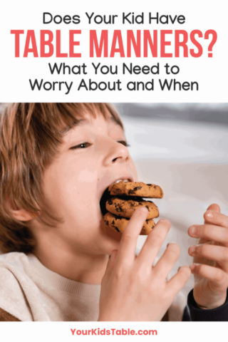 Does Your Kid Have Table Manners? What You Need to Worry About and When