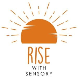 RISE with Sensory