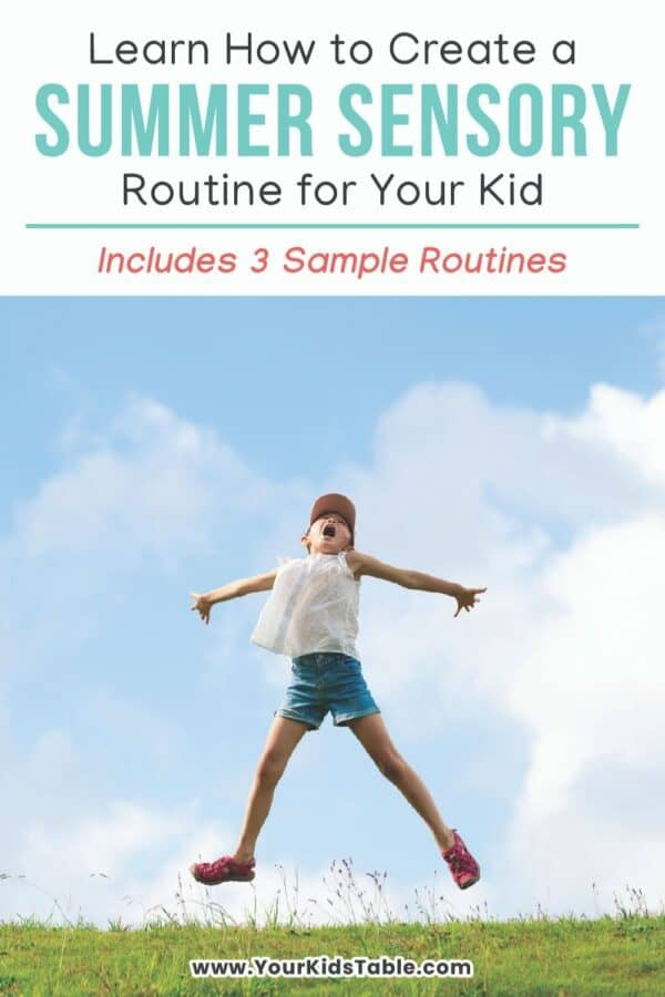 Learn how to create a flexible sensory routine this summer for your child with 5 simple steps to help them with their sensory needs so they can play, socialize, follow directions, and have fun! #summersensoryschedule #summerschedule #sensory