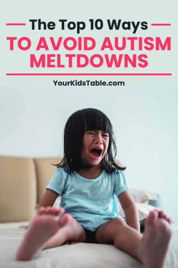 Learn 10 do-able ways to avoid autism meltdowns with your child from a pediatric OT and mom to a child with Autism. #autismmeltdown #autism