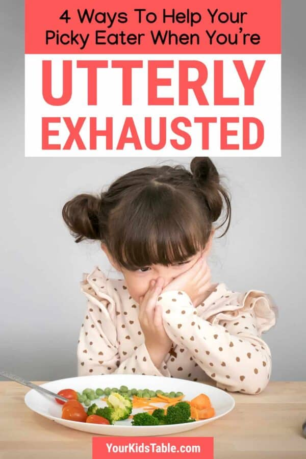 Learn 4 simple things you can do to help your picky eater, even if you're tired, exhausted, and feel like you have nothing left to give. There's still hope and helping your child is do-able... #pickyeaters #pickyeating #helppickyeaters